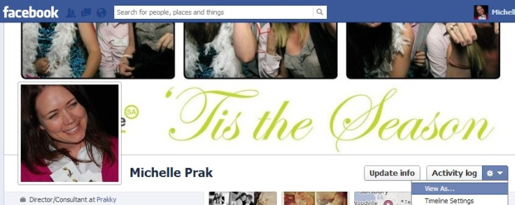 See 'view as' under your Facebook cover image to see how others' see your profile.