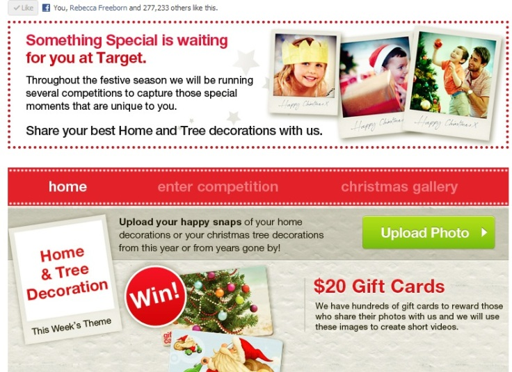 Target is offering Facebook fans the chance to win $20 vouchers, when you share 'happy snaps' and photos of your decorations etc.