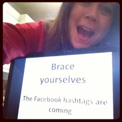 Facebook hashtags are coming!